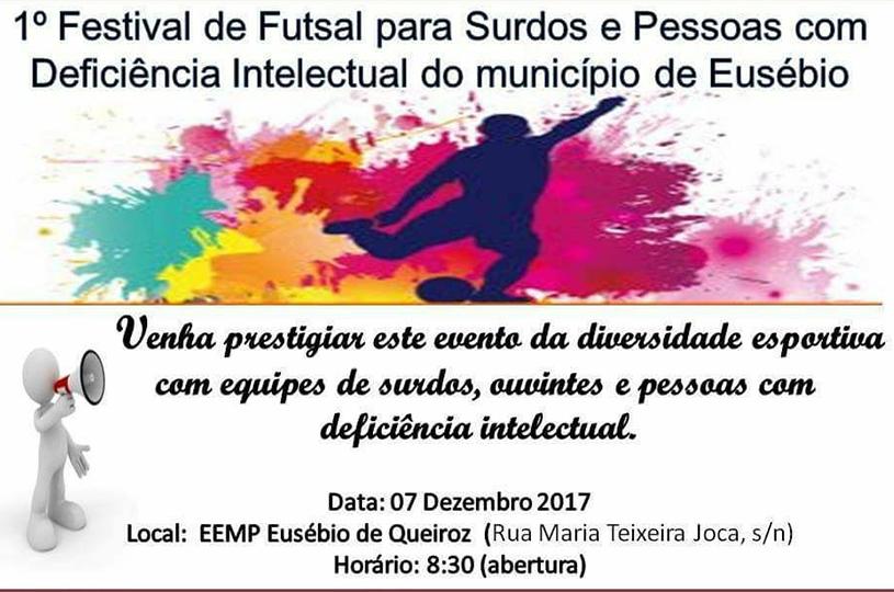 Eusébio realiza 1º Festival de Futsal para Surdos, Ouvintes e Pessoas com Deficiência Intelectual