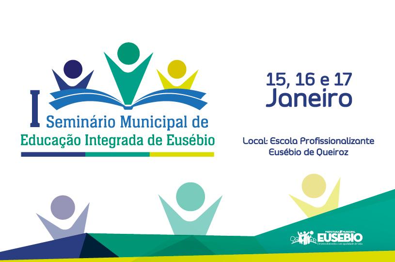 Prefeitura de Eusébio realiza o I Seminário Municipal de Educação Integrada