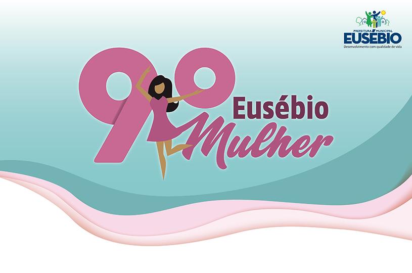 Prefeitura realiza o 9º Eusébio Mulher