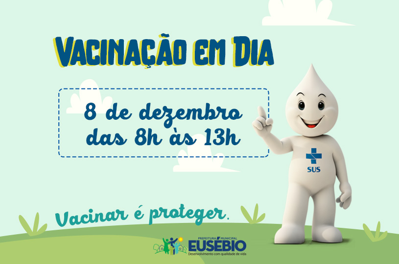 Prefeitura de Eusébio realiza campanha de atualização da caderneta da vacinação no sábado