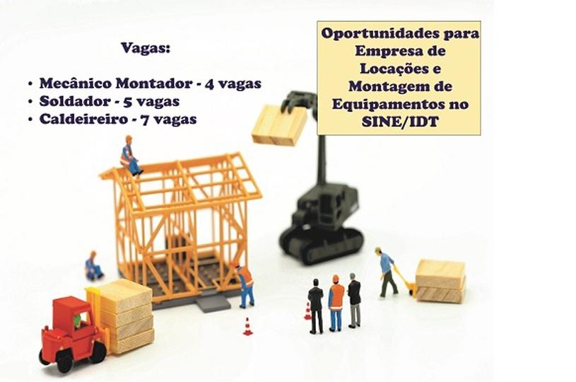 Sine/IDT tem vagas abertas para empresa de locação e montagem de equipamentos