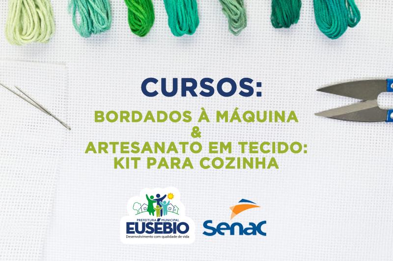 Prefeitura de Eusébio abre inscrições para cursos de Bordados à Máquina e Artesanato em Tecido