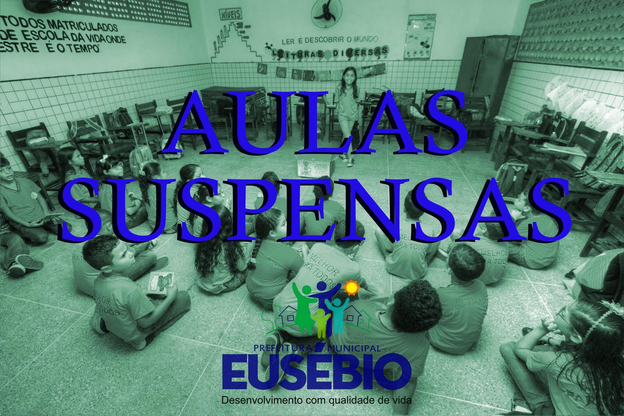 Eusébio suspende aulas das escolas municipais até o dia 31 de março